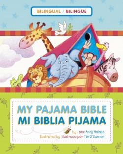 Mi Biblia pijama / My Pajama Bible (bilingüe / bilingual)