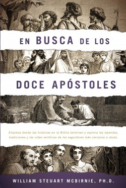 En busca de los doce apóstoles: The Search for the Twelve Apostles