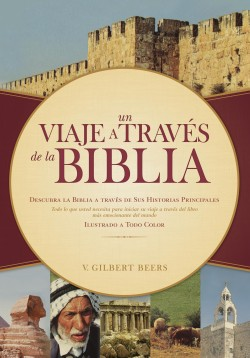 Un viaje a través de la Biblia: Journey through the Bible