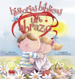 Historias bíblicas para compartir un abrazo