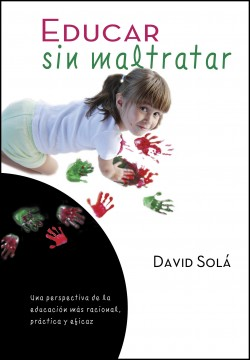 Educar sin maltratar: Teaching without Mistreating