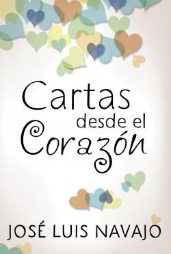 Cartas desde el corazón: Letters from the Heart