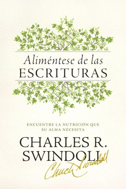 Aliméntese de las Escrituras: Searching the Scriptures