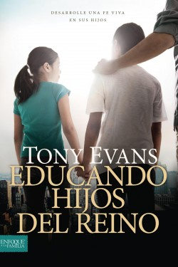 Educando hijos del reino: Raising Kingdom Kids