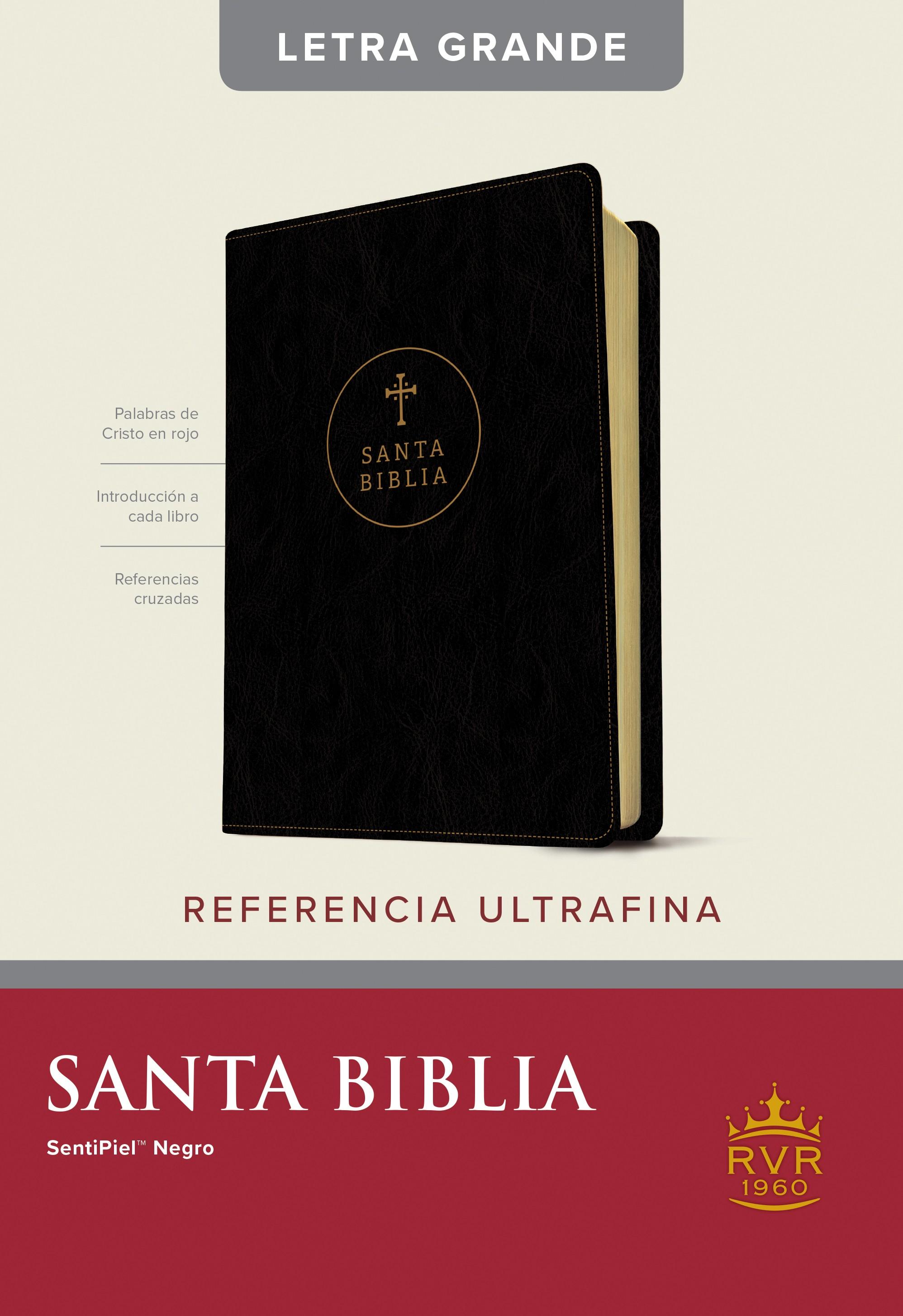 Santa Biblia RVR60, Edición de referencia ultrafina, letra grande (Letra Roja, SentiPiel, Negro, Índice)