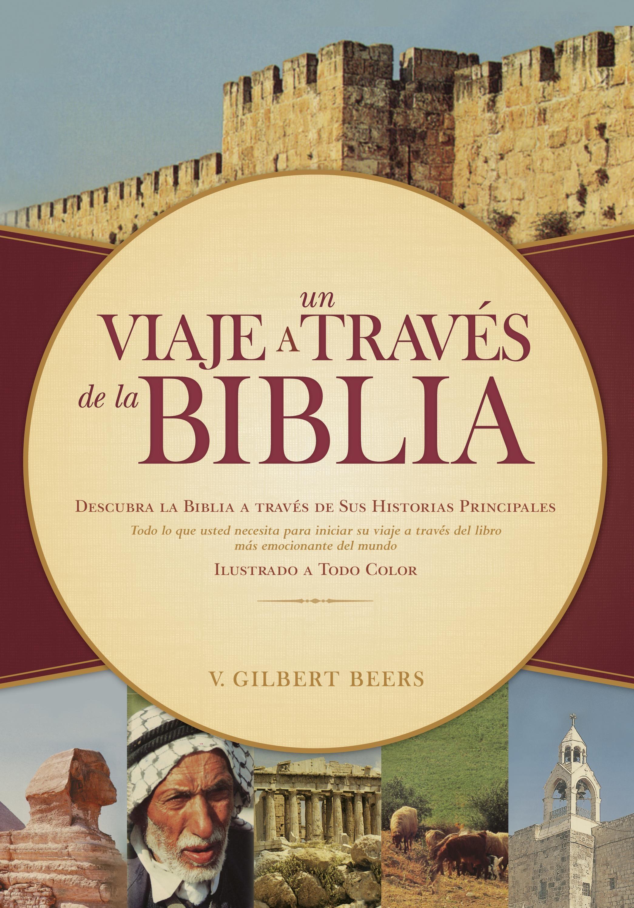 Un viaje a través de la Biblia: Journey through the Bible