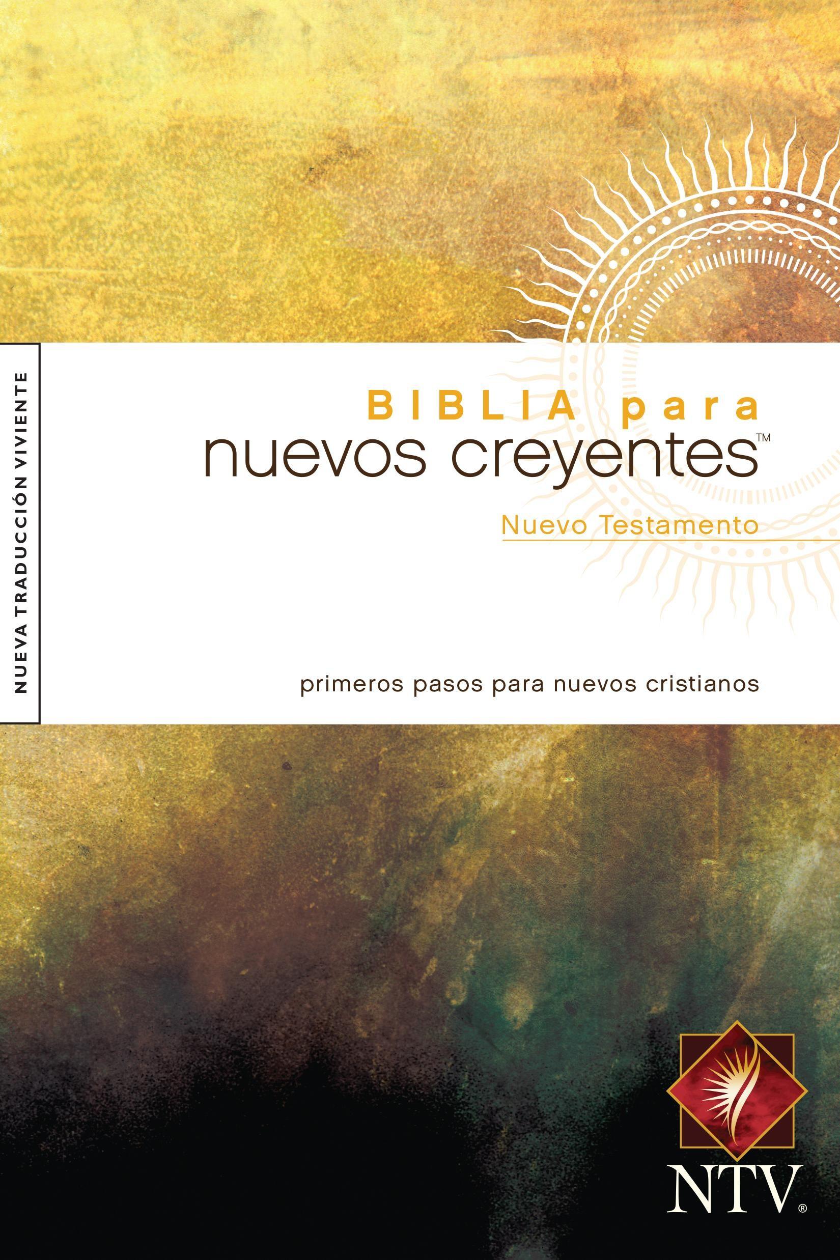 Biblia para nuevos creyentes Nuevo Testamento NTV (Tapa rústica)