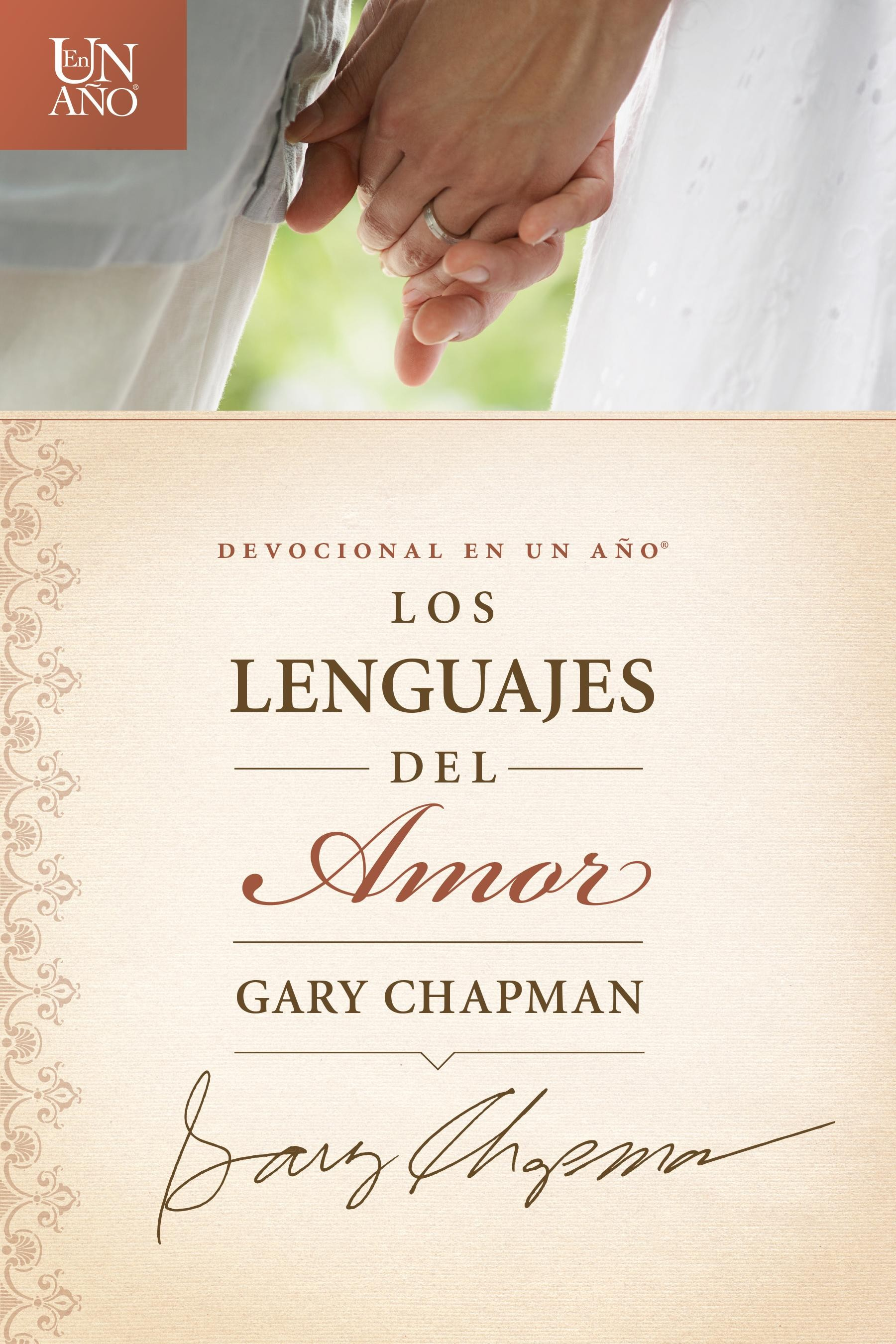Devocional en un año: Los lenguajes del amor: The One Year Love Language Minute Devotional