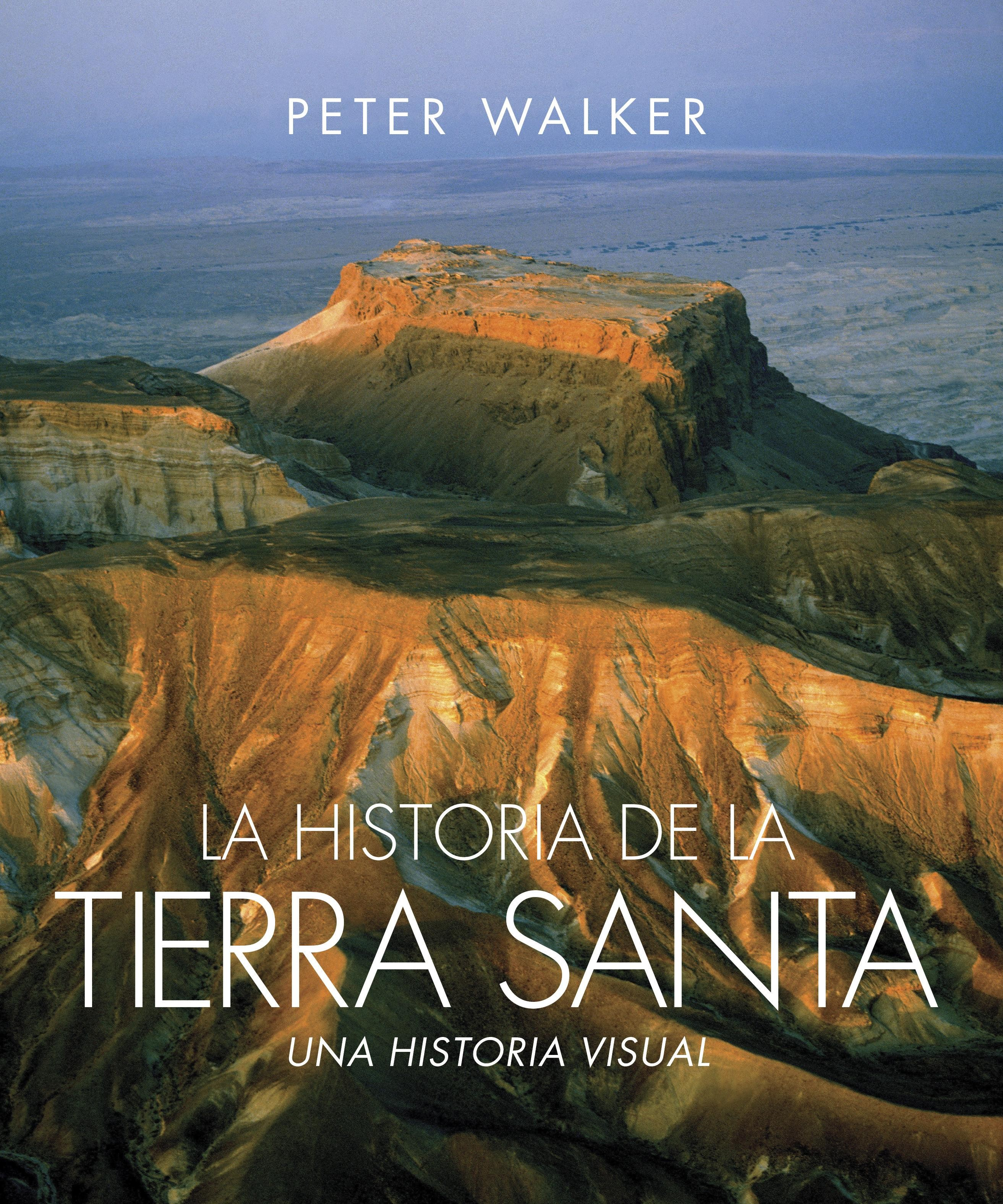 La historia de la Tierra Santa: The Story of the Holy Land